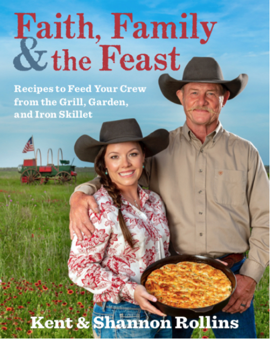 Faith, Family, and the Feast Kent Rollins Book Cover